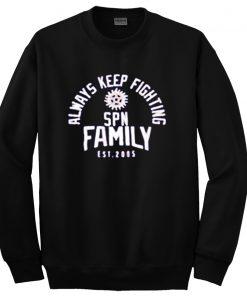 Always Keep Fighting sweatshirt