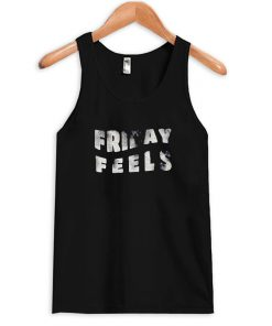 friday feels tanktop