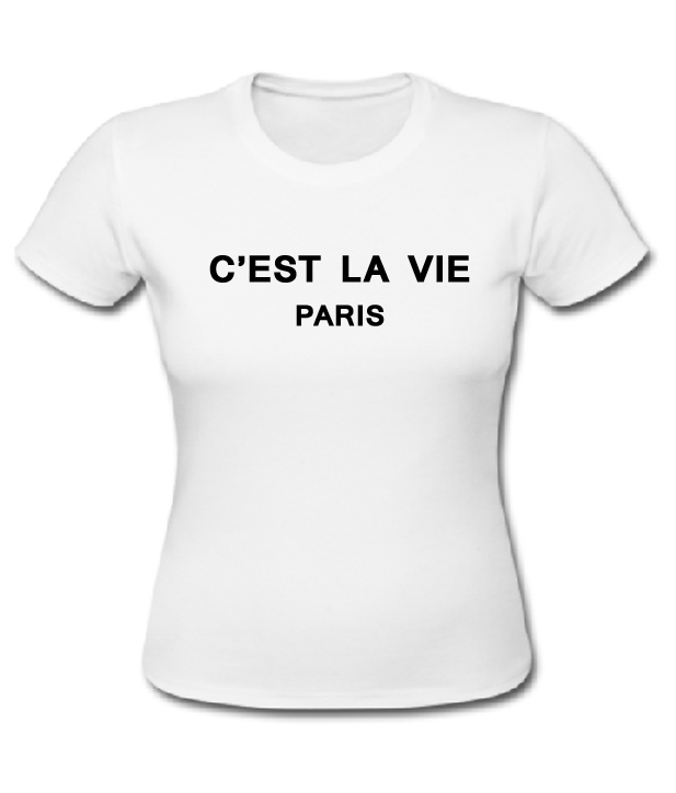 c 39 est la vie paris t shirt. Black Bedroom Furniture Sets. Home Design Ideas