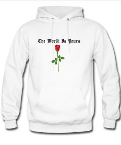The world is yours flower Hoodie