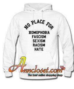 No Place for Homophobia TShirt Equality Hoodie