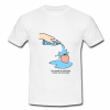 Your Peach is not thirsty T shirt