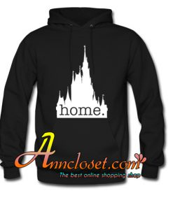 Disney World is my home Hoodie At