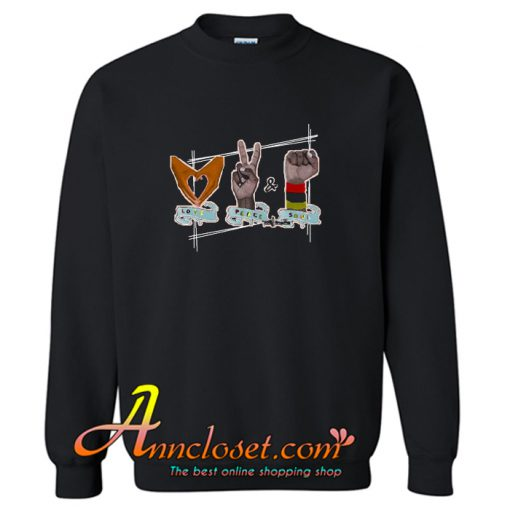 African American Love Peace & Soul Sign Sweatshirt At