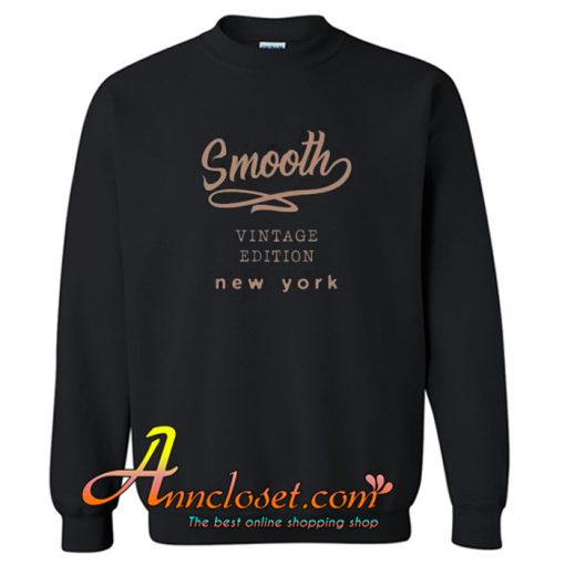 Smooth Vintage Edition Trending Sweatshirt At