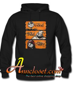 The Good the Bad the Sally Hoodie At