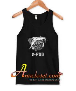 2-Pug Tank Top At