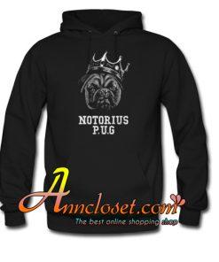 Notorious PUG Hoodie At