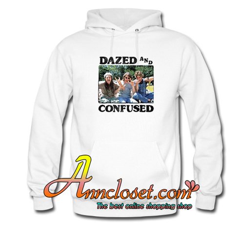 Dazed And Confused Hoodie At
