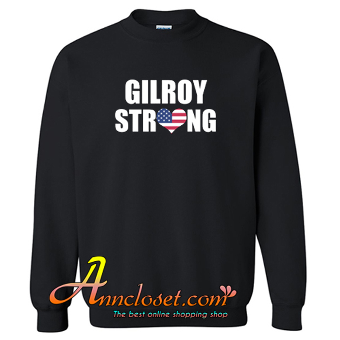 Gilroy Strong American Pride Family Last Name Cool Sweatshirt At
