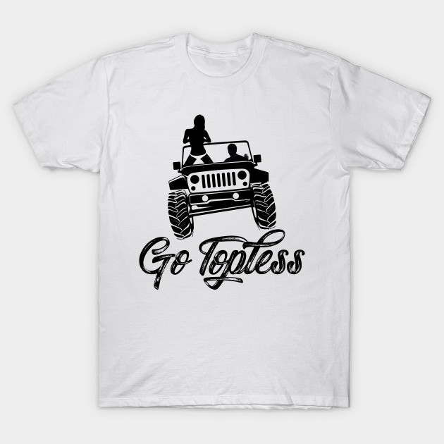 Jeep Go Topless T-Shirt At