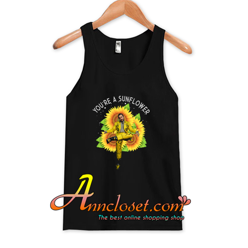 Post Malone You're a Sunflower Tank Top At