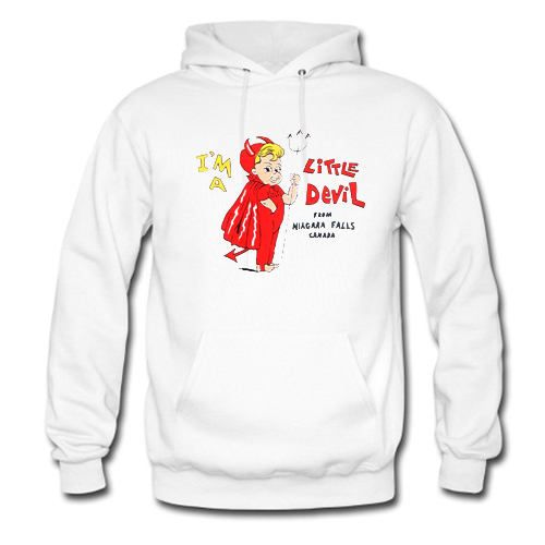 I'm a Little Devil From Niagara Falls Canada Hoodie At