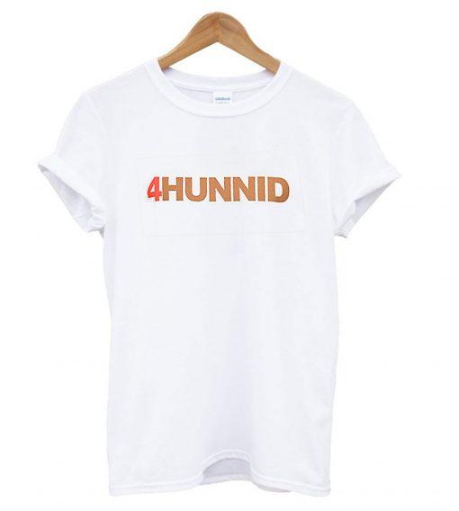 4Hunnid T-Shirt SFA