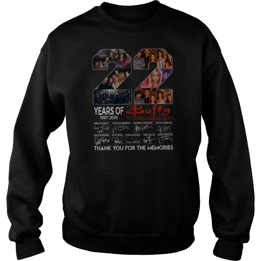 22 Years Of Buffy The Vampire Slayer Thank You For The Memories Sweatshirt SFA