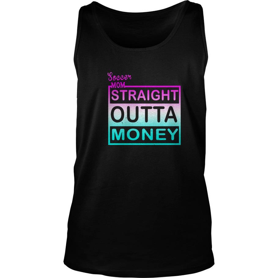 Soccer Mom Straight Outta Money Tank Top SFA