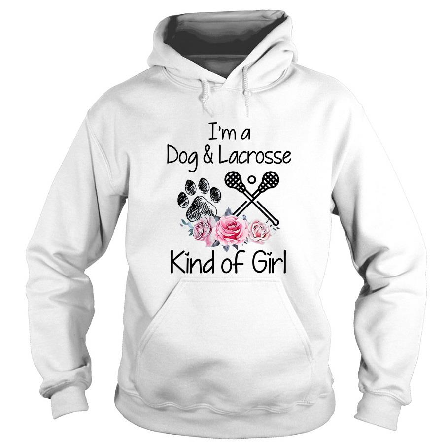 I'm A Dog And Lacrosse Kind Of Girl Hoodie SFA