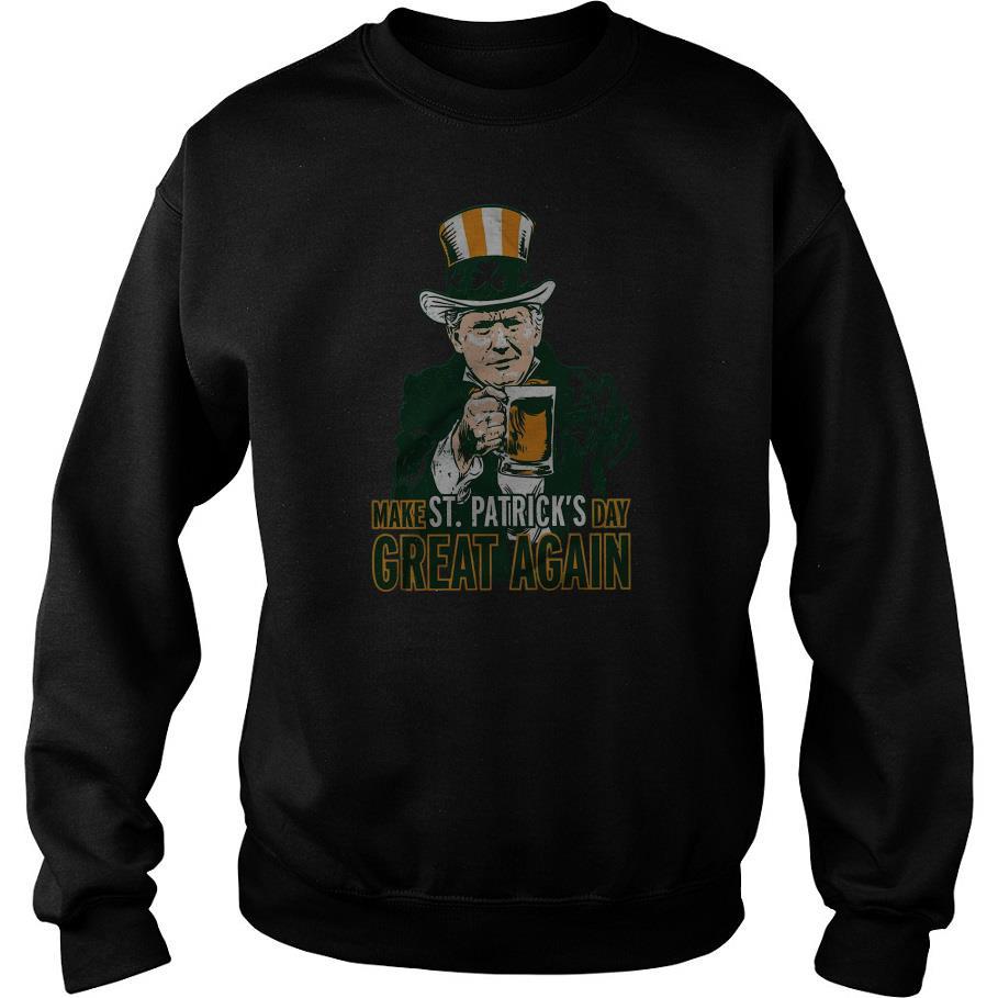 Uncle Sam Make St Patrick's Day Great Again Sweatshirt SFA