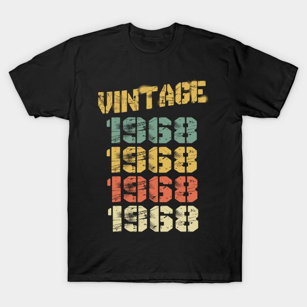 1968 Vintage Funny 52nd Birthday Gift T-Shirt NA